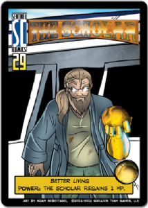 Sentinels of the Multiverse : The Scholar